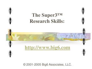 The Super3  Research Skills: