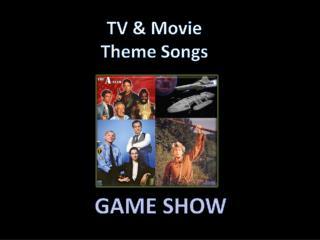 TV & Movie Theme Songs