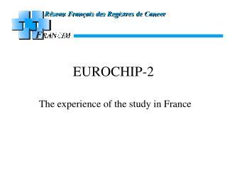 EUROCHIP-2