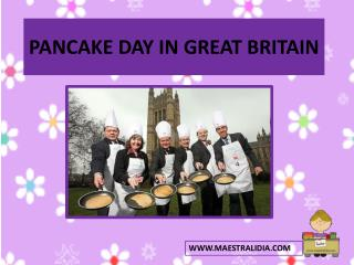 PANCAKE DAY IN GREAT BRITAIN