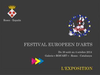 FESTIVAL EUROPEEN D'ARTS