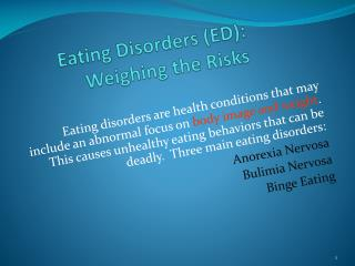 Eating Disorders (ED):   Weighing the Risks