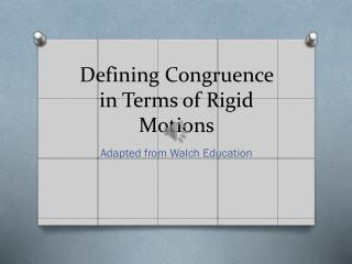 Defining Congruence in Terms of Rigid Motions