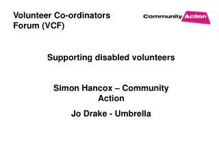 Volunteer Co-ordinators Forum (VCF)