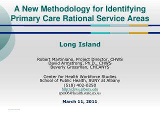 A New Methodology for Identifying  Primary Care Rational Service Areas