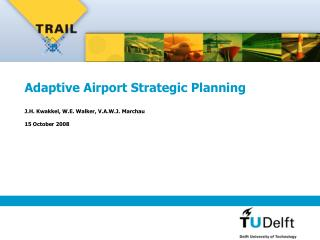 Adaptive Airport Strategic Planning