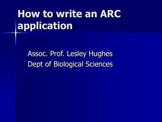 How to write an ARC application