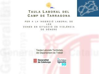 Taula Laboral del Camp de Tarragona per a la inserció laboral de les
