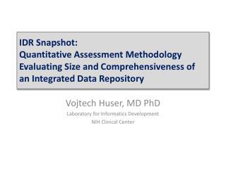 Vojtech Huser, MD  PhD Laboratory for Informatics Development NIH Clinical Center