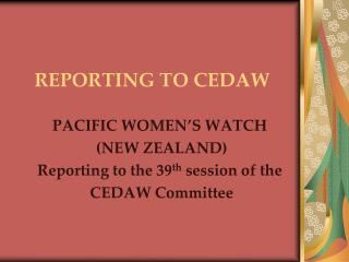 REPORTING TO CEDAW