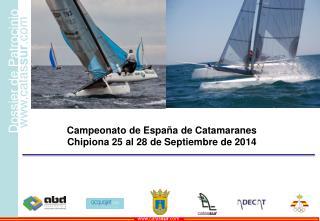 Campeonato de España de Catamaranes Chipiona 25 al 28 de Septiembre de 2014
