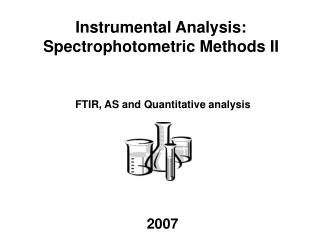 FTIR, AS and Quantitative analysis