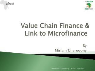 Value Chain Finance & Link to Microfinance