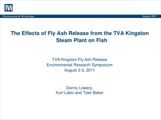 The Effects of Fly Ash Release from the TVA Kingston Steam Plant on Fish
