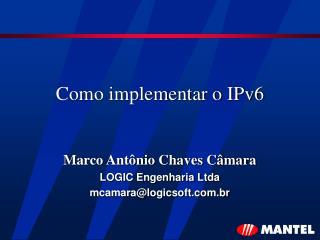 Como implementar o IPv6