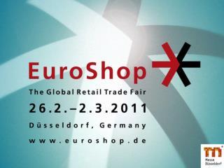 The Global Retail Trade Fair EuroShop:  успех, обусловленный профессионализмом .