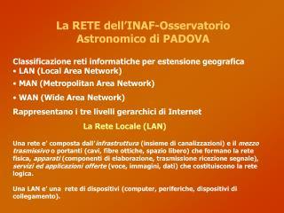 La RETE dell'INAF-Osservatorio Astronomico di PADOVA