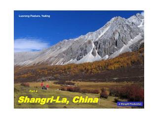 Luorong Pasture, Yading