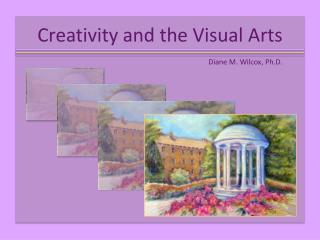 Creativity and the Visual Arts