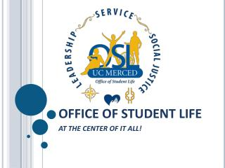 OFFICE OF STUDENT LIFE