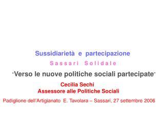 Sussidiarietà  e  partecipazione S a s s a r i    S o l i d a l e
