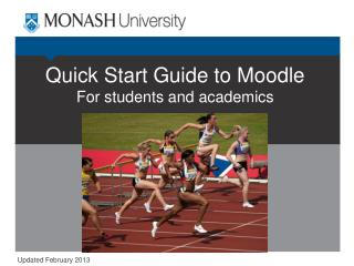 Quick Start Guide to Moodle For students and academics