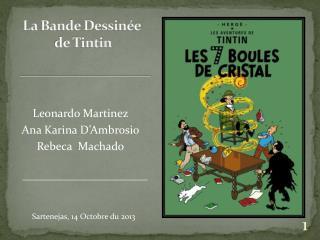 La Bande Dessinée  de Tintin