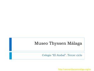 Museo Thyssen Málaga