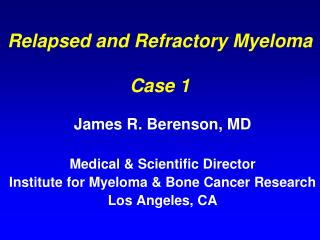 Relapsed and Refractory Myeloma Case 1