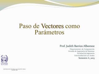 Paso de  Vectores  como Parámetros