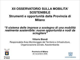 XII OSSERVATORIO SULLA MOBILITA' SOSTENIBILE  Strumenti e opportunità dalla Provincia di Milano