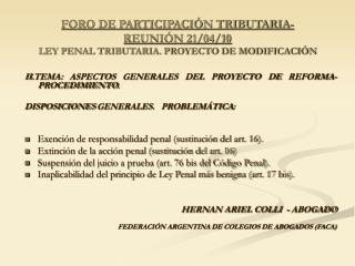 FORO DE PARTICIPACIÓN TRIBUTARIA-  REUNIÓN 21/04/10 LEY PENAL TRIBUTARIA. PROYECTO DE MODIFICACIÓN