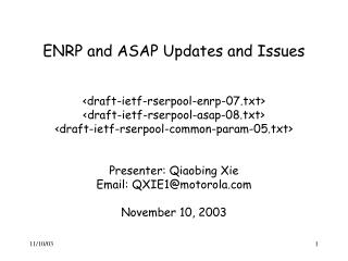 ENRP and ASAP Updates and Issues