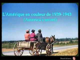 L'Amérique en couleur de 1939-1943 (America's secret)