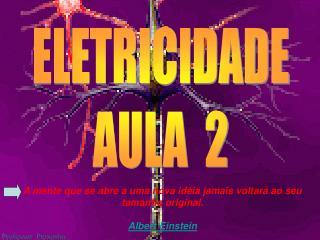 ELETRICIDADE AULA  2