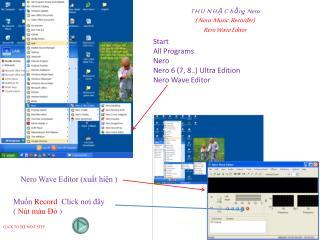 T H U  N H Ạ C  b  ằ ng  Nero  ( Nero  Music  Recorder) Rero Wave Editor