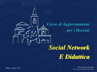 Corso di Aggiornamento  per i Docenti Social Network E Didattica