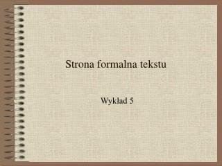 Strona formalna tekstu