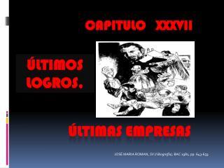 CAPITULO    XXXvII