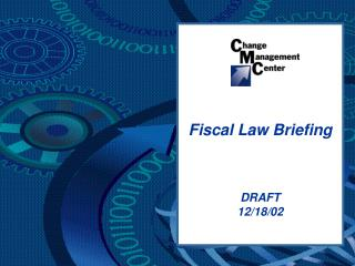 Fiscal Law Briefing
