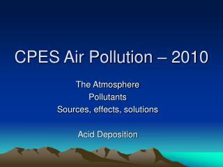 CPES Air Pollution – 2010