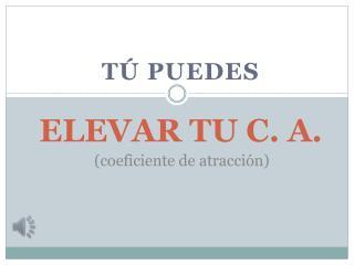 ELEVAR TU C. A.