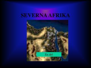 SEVERNA AFRIKA