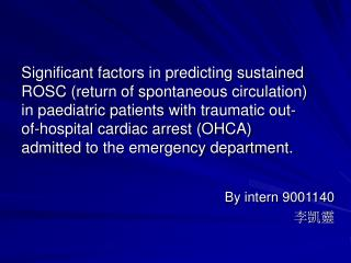 Significant factors in predicting sustained ROSC return of spontaneous circulation in paediatric patients with traumatic