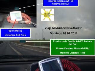 Viaje Madrid-Sevilla-Madrid  Domingo 09.01.2011