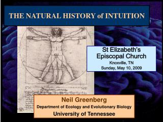 Neil Greenberg Department of Ecology and Evolutionary Biology University of Tennessee