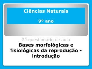Ciências Naturais 9º ano