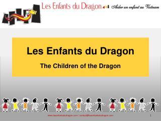 Les Enfants du Dragon The Children of the Dragon