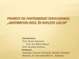 """Proiect de parteneriat  educaţional """"Anotimpuri reci, în suflete calde """""""