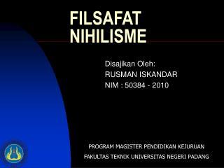 FILSAFAT NIHILISME